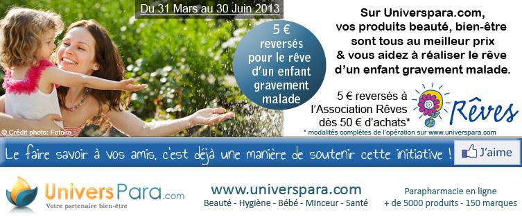 Soutenez avec la parapharmacie en ligne Universpara l'action de l'Association Rêves